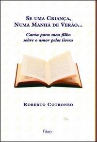 se-uma-crianca-numa-manha-de-verao--carta-para-meu-filho-sobre-o-amor-pelos-livros-cotroneo-roberto-1154-156145-G