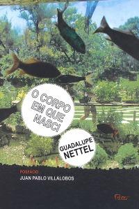 corpo-em-que-nasci-guadalupe-nettel-ligia-braslauskas-livro-600