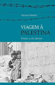 viagem-a-palestina-adriana-mabilia-literatura-r7-450
