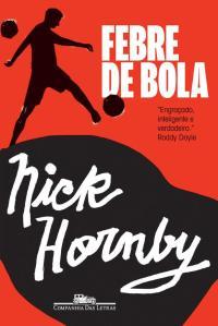 Download-livro-Febre-De-Bola-Nick-Hornby-em-ePUB-mobi-e-PDF