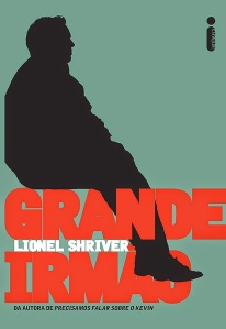 grande-irmao-lionel-shriver-ligia-braslauskas-livro-600