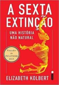 livro-a-sexta-extinco-uma-historia-no-natural-novo-669801-MLB20426471777_092015-O